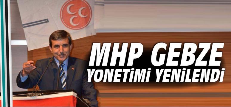 MHP Gebze yönetimi yenilendi