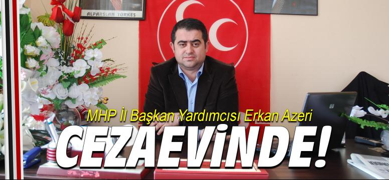 Erkan Azeri cezaevinde