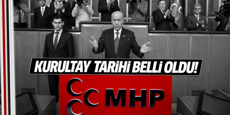 MHP'nin kurultay tarihi belli oldu