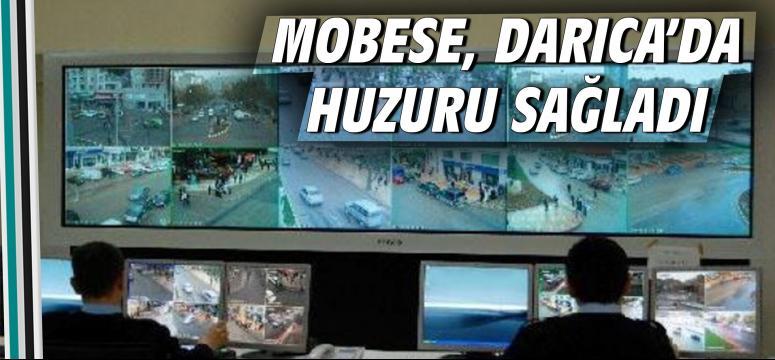 MOBESE, Darıca'da huzur ve güven sağladı