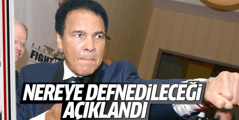 Muhammed Ali'nin nereye defnedileceği açıklandı