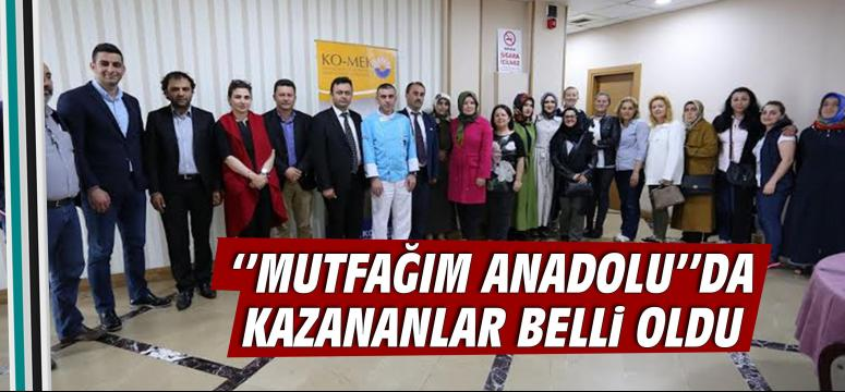 Mutfağım Anadolu'' da kazananlar belli oldu