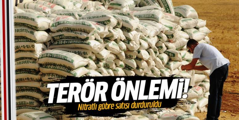Nitratlı gübre satışı durduruldu