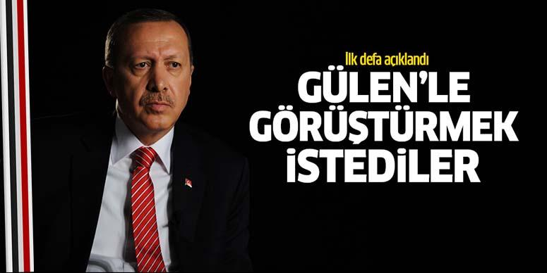 O gece Fethullah Gülen'le görüştürmek istediler