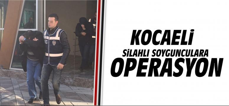 Silahlı soygunculara operasyon: 4 gözaltı