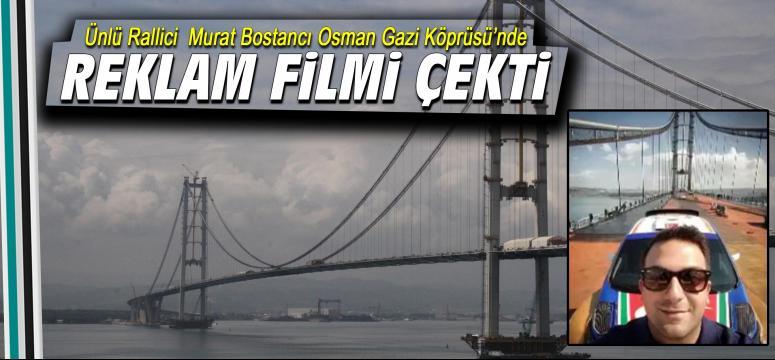 Osman Gazi Köprüsü'nde reklam filmi çekimi