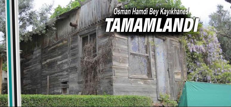 Osman Hamdi Bey Kayıkhanesi tamamlandı