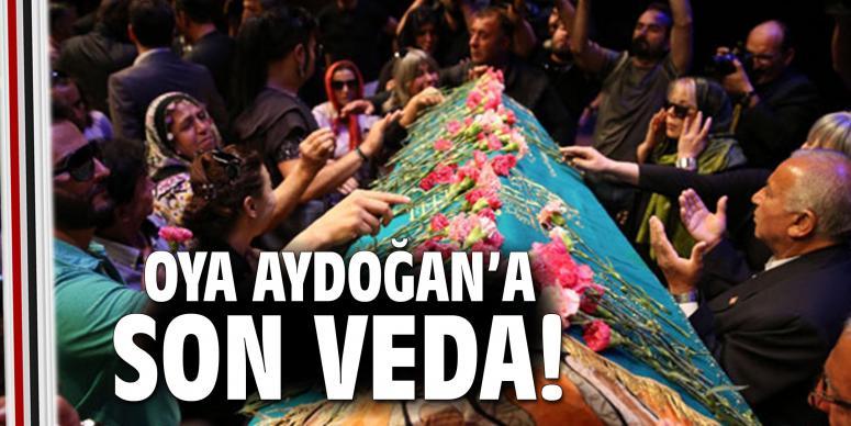 Oya Aydoğan'a son veda