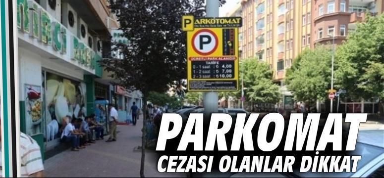 Parkomat cezası olanlar dikkat