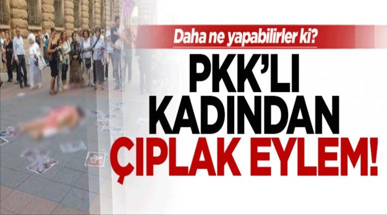 İsveç'te PKK'lı kadından çıplak eylem!