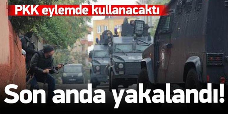 PKK eylemde kullanacaktı, son anda yakalandı