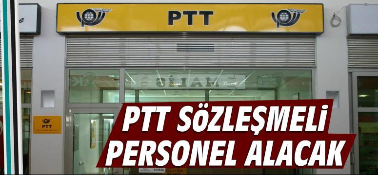 PTT sözleşmeli personel alacak