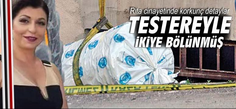 Rita cinayetinde korkunç detaylar