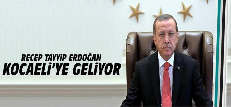 Cumhurbaşkanı Recep Tayyip Erdoğan Kocaeli'ye geliyor