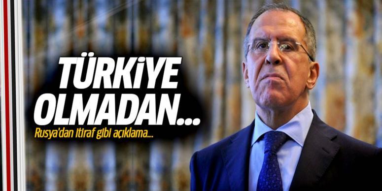 Rusya'dan itiraf gibi Türkiye açıklaması