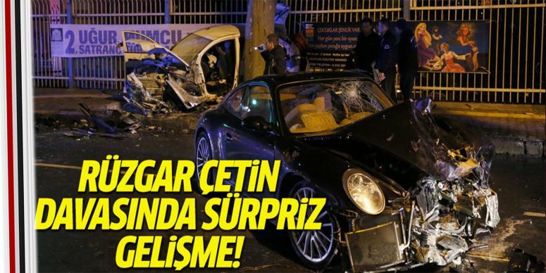 Rüzgar Çetin davasındaki sürpriz gelişme!