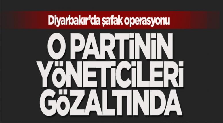 Diyarbakır'da şafak operasyonu