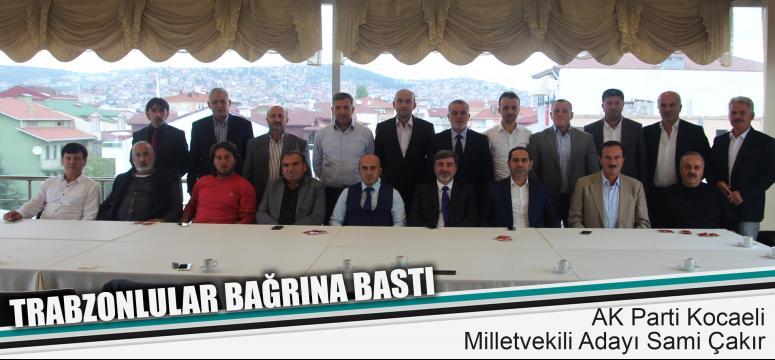 Trabzonlulardan Çakır'a destek