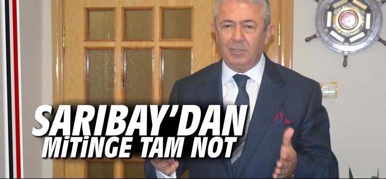 Sarıbay'dan Mitinge Tam Not