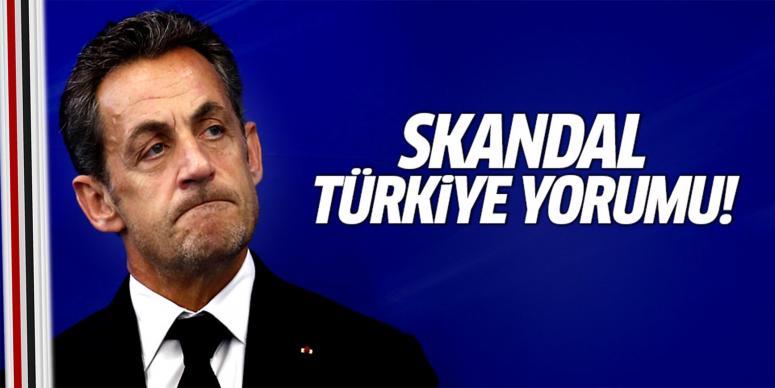Sarkozy'den skandal Türkiye yorumu