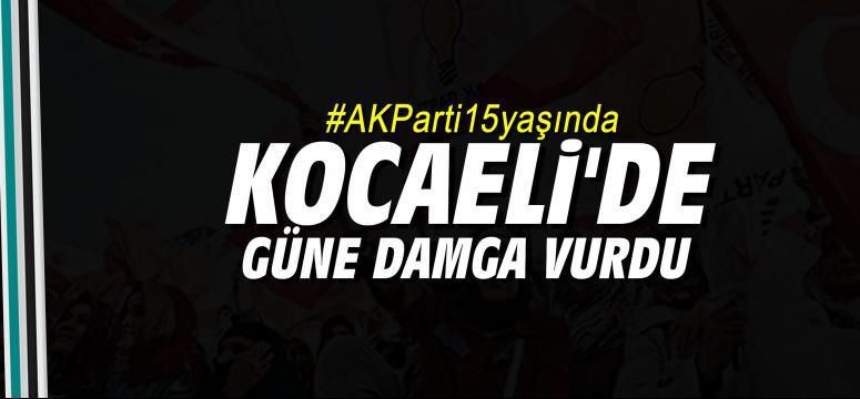 #AKParti15yaşında Kocaeli'de güne damga vurdu