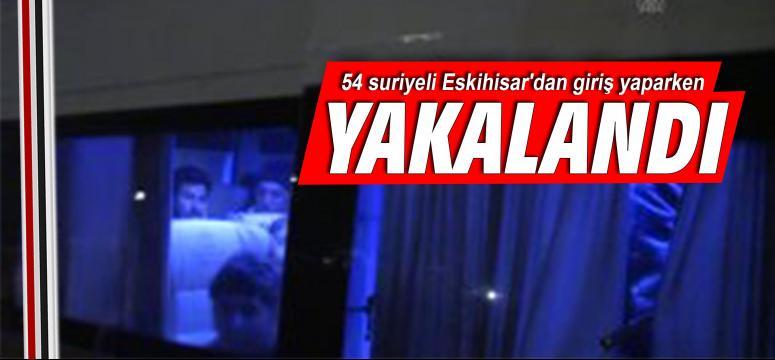 54 suriyeli Eskihisar'dan giriş yaparken yakalandı