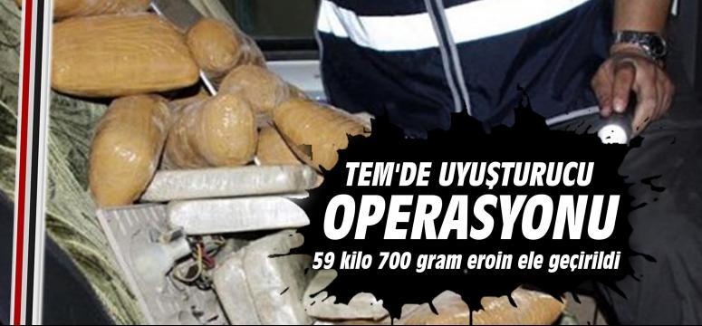 TEM'de uyuşturucu operasyonu