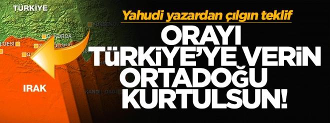 Yahudi yazar: Musul'u Türkiye'ye verin