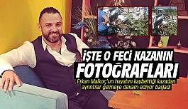 Erkan Malkoç'un kaza sebebi belli oldu