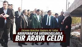 Toltar, Kayapınar'da vatandaşlarla...