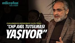 Yalçın Topçu: CHP akıl tutulması...