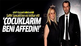 Saffet Sancaklı'nın eşi intihar...