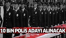 10 bin polis memuru alınacak