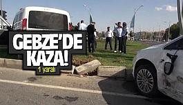 Gebze'de trafik kaza 1 yaralı