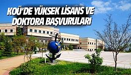 KOÜ'de yüksek lisans ve doktora başvuruları