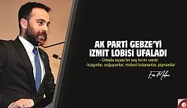 Enes Malkoç yazdı; AK Parti Gebze'yi İzmit lobisi ufaladı!