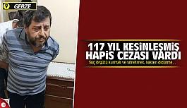 Kesinleşmis 117 yıl hapis cezası...