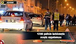 1200 polisin katılımıyla asayiş uygulaması