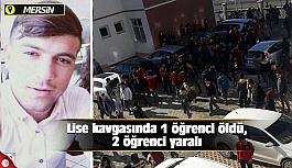 Lise kavgasında 1 öğrenci öldü, 2 öğrenci yaralı