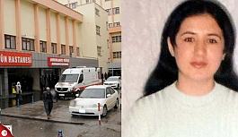 Eşi tarafından işkence edilip, bıçaklanan kadın kurtarılamadı