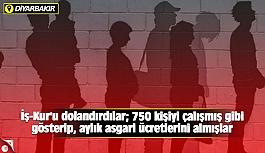 İş-Kur'u dolandırdılar; 750 kişiyi çalışmış gibi gösterip, aylık asgari ücretlerini almışlar
