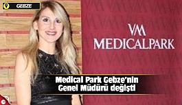 Medical Park Gebze'nin Genel Müdürü...