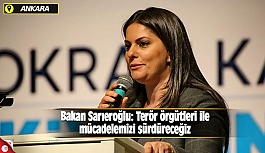 Bakan Sarıeroğlu: Terör örgütleri ile mücadelemizi sürdüreceğiz