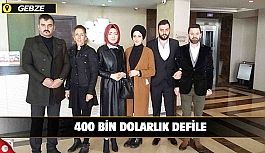 Gebze'de 400 Bin Dolarlık Defile
