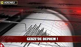 Gebze'de deprem!