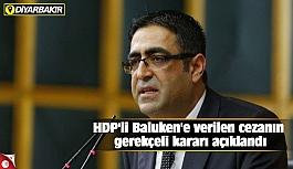 HDP'li Baluken'e verilen cezanın gerekçeli kararı açıklandı