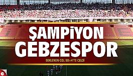 Gebzespor Eskişehir'de Şampiyonluğunu...