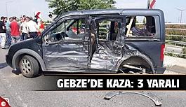 Gebze'de kaza: 3 yaralı