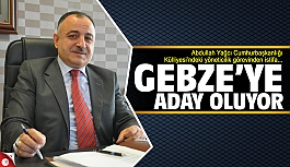 Abdullah Yağcı Gebze'ye aday...