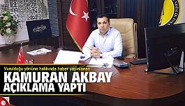 Kamuran Akbay'dan 'vuruldu' haberine açıklama
